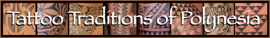 Tattoo Traditions of Polynesia