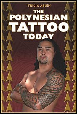 The Polynesian Tattoo by Tricia Allen